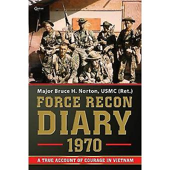 Force Recon Diary 1970 by Norton & Bruce H.
