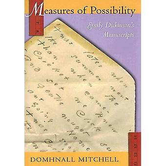 Measures of Possibility - Emily Dickinson's Manuscripts by Domhnall Mi