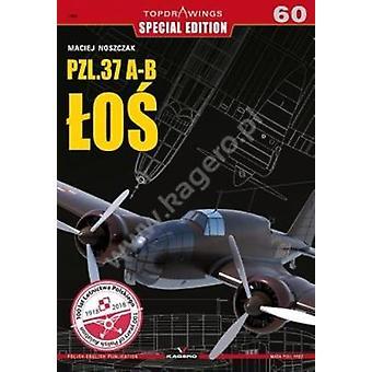 Pzl.37 A- B LOs by Pzl.37 A- B LOs - 9788395157554 Book