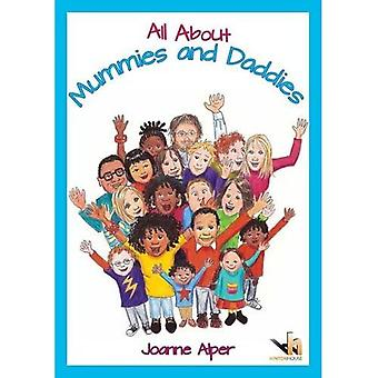All About Mummies and Daddies: A Workbook for Younger Children Moving to New Familes