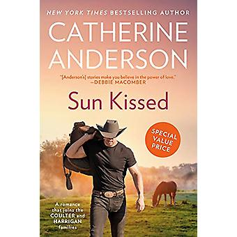 Sun Kissed by Catherine Anderson - 9780593198063 Book