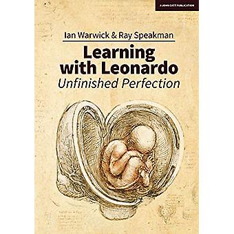Learning With Leonardo - Unfinished Perfection - Making children clever
