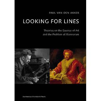 Looking for Lines - Theories on the Essence of Art and the Problem of