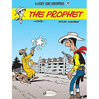 Lucky Luke Vol 73 - The Prophet by Patrick Nordmann - 9781849184403 Bo