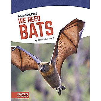 Animal Files - We Need Bats by Christopher Forest - 9781641853675 Book