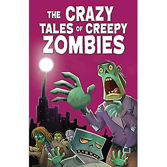 The Crazy Tales of Creepy Zombies by Pegasus - 9788131941232 Book