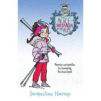Alice-Miranda in the Alps by Jacqueline Harvey - 9781760891930 Book