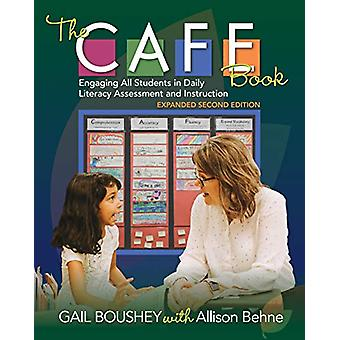 The CAFE Book - Engaging All Students in Daily Literacy Assessment and