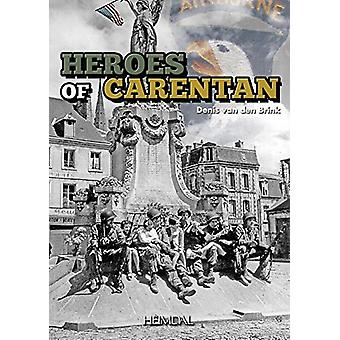 The Carentan Heroes by Van Den Brink Denis - 9782840485346 Book