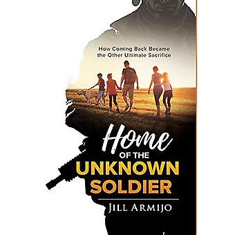 Home of the Unknown Soldier - How Coming Back Became the Other Ultimat