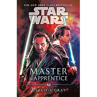 Master and Apprentice (Star Wars) von Claudia Gray - 9781787462403 Buch
