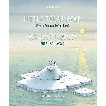 Little Polar Bear  EnglishJapanese by Beer & Hans de