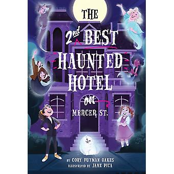 The SecondBest Haunted Hotel in Mercer Street di Putman Oakes & Cory