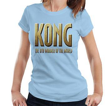 King Kong La 8a Maravilla del Mundo Logo Camiseta para Mujer y Apos;s