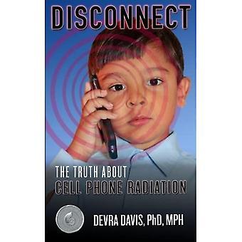 Desconectar: La verdad sobre la radiación del teléfono celular