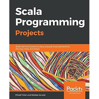 Scala برمجة المشاريع -- بناء مشاريع العالم الحقيقي باستخدام شعبية S