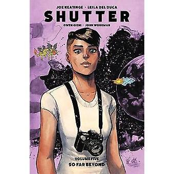 Shutter Volume 5 So Far Beyond