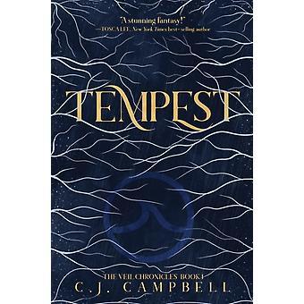 Tempest The Veil Chronicles Buch Eins von Cj Campbell