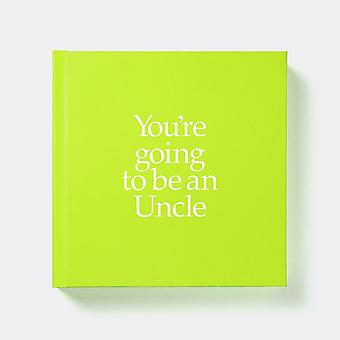You're Going To Be An Uncle Gift Book