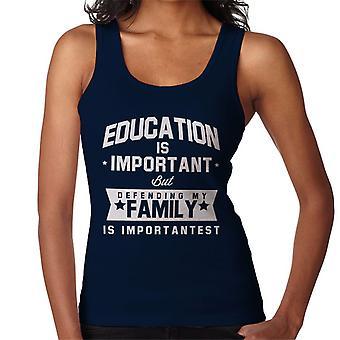 Koulutus on tärkeää, mutta perheeni on Importantest naisten liivi