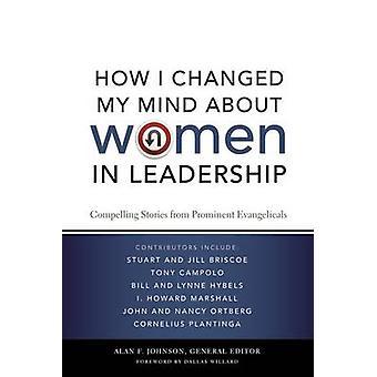 Hur jag ändrat uppfattning om kvinnor i ledarskap - övertygande berättelser f