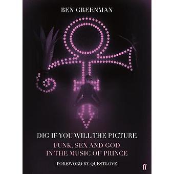 Excavación Si se quiere el sexo foto - Funk - y Dios en la música de Princ
