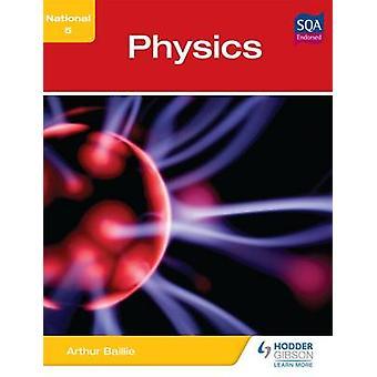 National 5 Physics by Arthur E. Baillie - 9781444184389 Book
