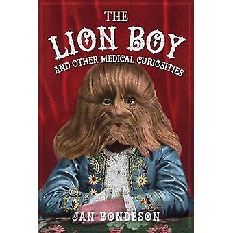 Der junge Löwe und andere medizinische Kuriositäten von Jan Bondeson - 97814456