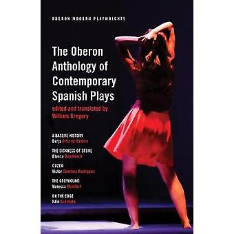 L'anthologie de Oberon de pièces espagnoles contemporaines de l'Anth Oberon
