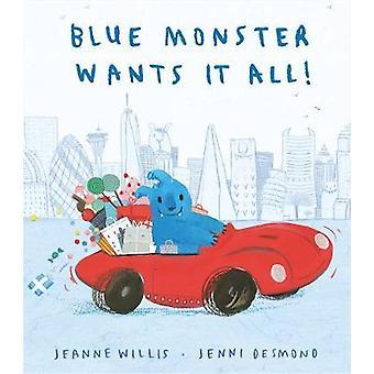 Blue Monster veut tous! par Jeanne Willis - livre 9781848698314