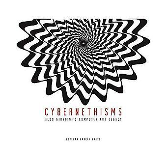 Cybernethisms: Aldo Giorgini's Computer Art Legacy
