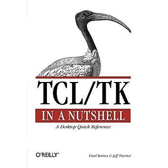 Tcl/Tk auf den Punkt gebracht (In a Nutshell (O' Reilly))