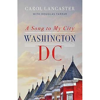 Ein Lied für meine Stadt: Washington, DC