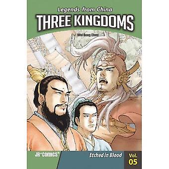 Trzech królestw, objętość 5: Wyryte w krwi