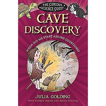 Höhle, Discovery - wann wir anfangen Fragen? durch die Entdeckung der Höhle