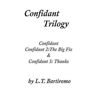 Confidant Trilogy by Bartiromo & Leslie