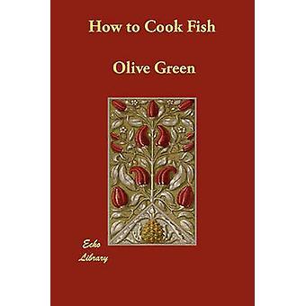 كيف لطهي الأسماك بالأخضر آند الزيتون