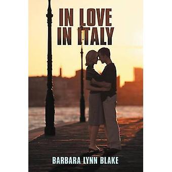 In amore in Italia da Blake & Barbara Lynn