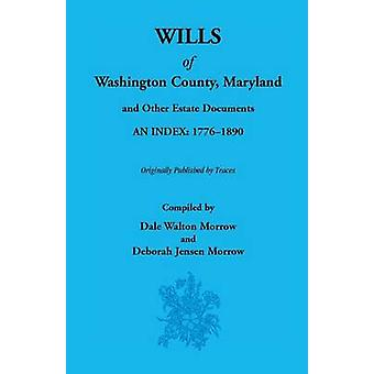 Wills of Washington County 17761890 by Morrow & Dale