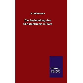 يموت أنسيديلونج des تشريستينثومس في Rom قبل هولتزمان آند ه.