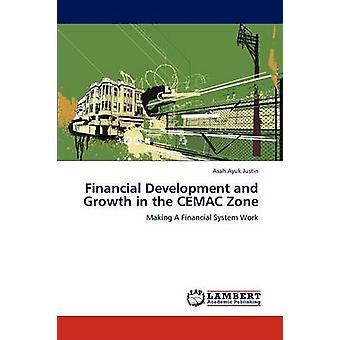 Finansiella utveckling och tillväxt i zonen CEMAC Justin & Asah Christinas