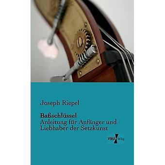 Baschlssel von Riepel & Joseph