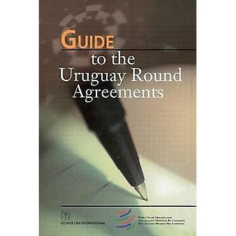 Gids naar de Uruguay ronde overeenkomsten door het WTO-secretariaat