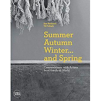 Summer Autumn Winter  and Spring: Conversations with Artists from the Arab World