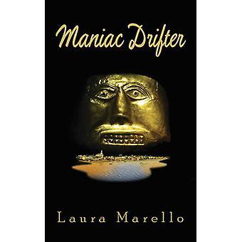 Maniac Drifter by Laura Marello - 9781771830652 Book