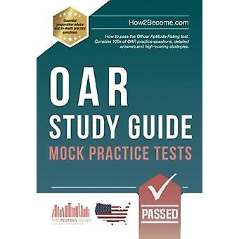 OAR Study Guide - Mock Practice Tests - How to pass the Officer Aptitud