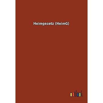 Heimgesetz (Heimg) by Ohne Autor - 9783732616978 Book