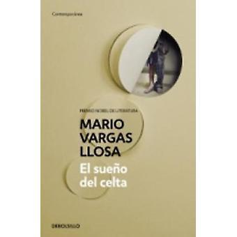 El Sueno Del Celta by Mario Vargas Llosa - 9788490626092 Book