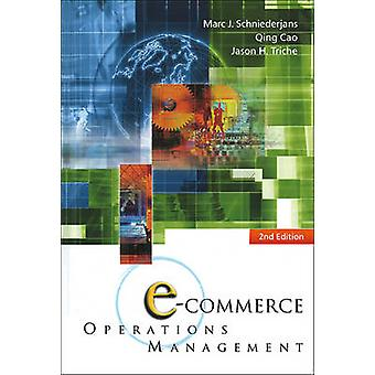 E-Commerce Operations Management (2nd Edition) (2nd) by Jason H Trich