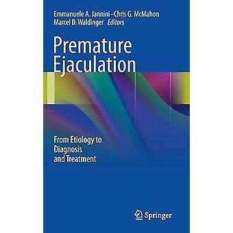 Prematur ejakulasjon fra etiologi til diagnose og behandling av Jannini & Emmanuele